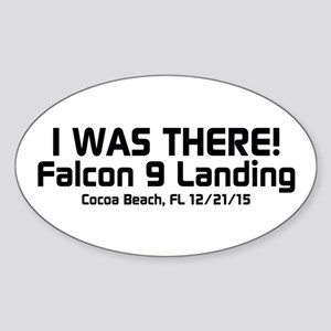 SpaceX Falcon 9 Landing - I WAS THERE Sticker